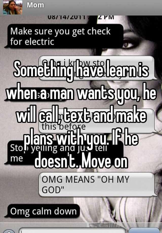 how to make a man call you