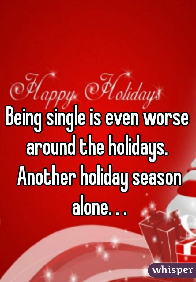 Single for the holidays