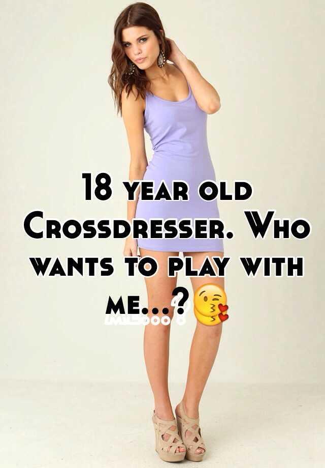 Reinhold recommend best of crossdresser year old 18