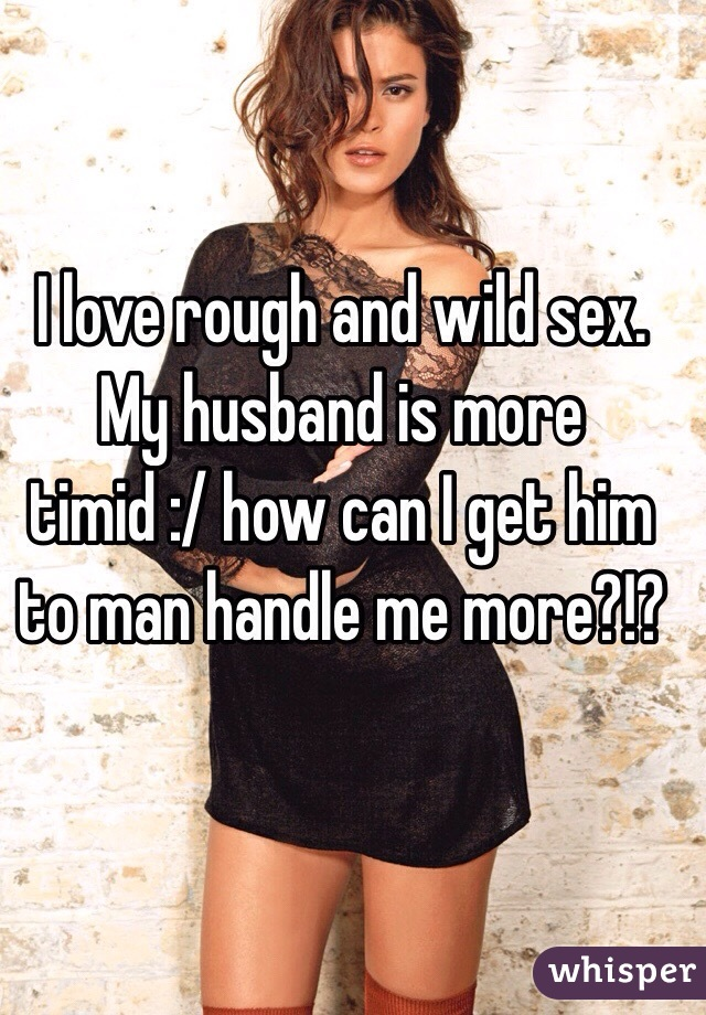 wild sex with husband