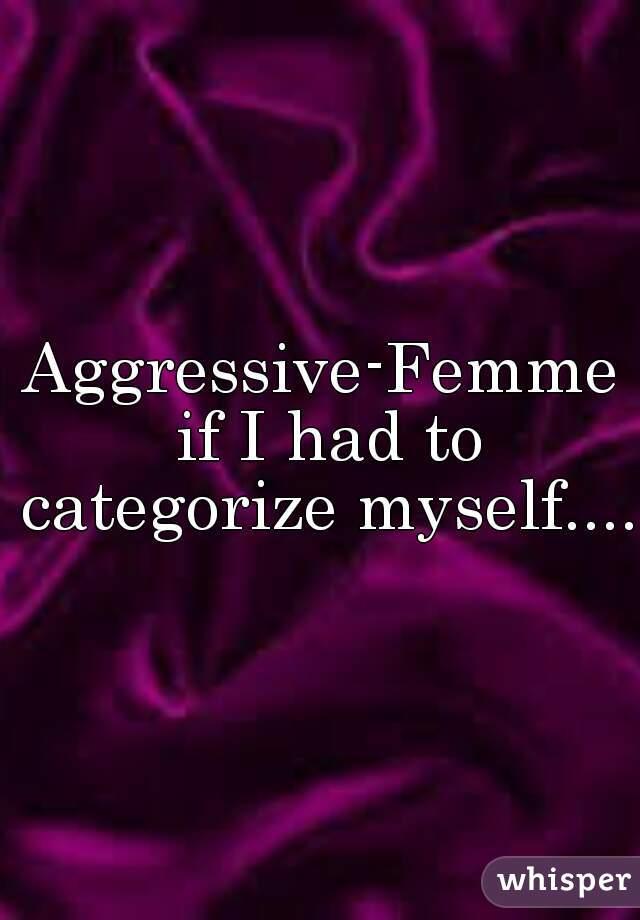 Femme aggressive
