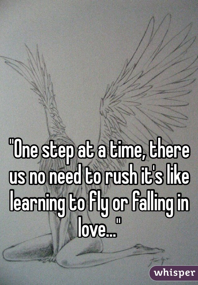 its like learning to fly or falling in love