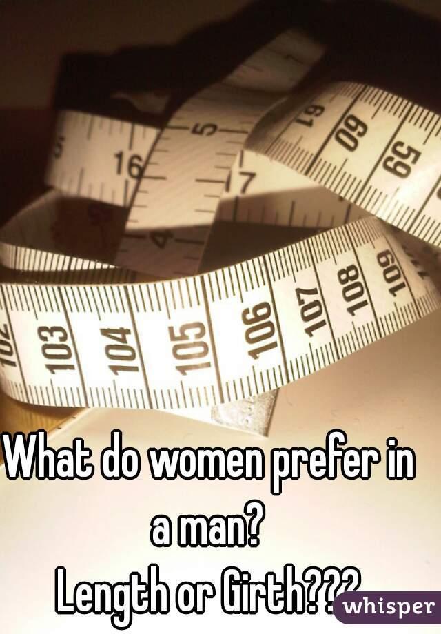 Do women prefer length or girth