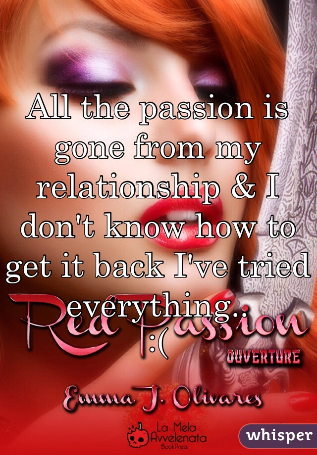A Passion How In Get Relationship To