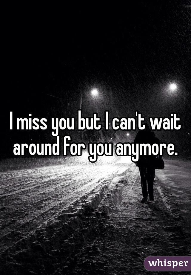 Can t wait around