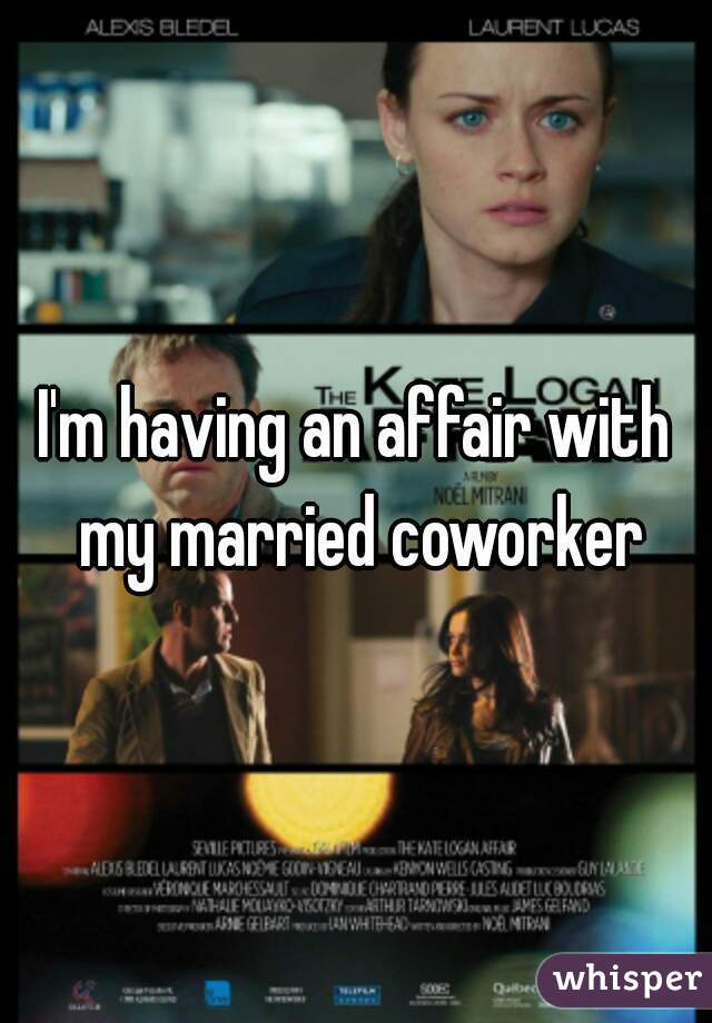 Affair with coworker