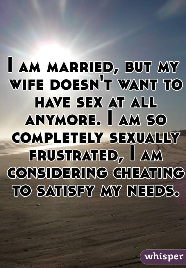 wife doesnt want sex anymore