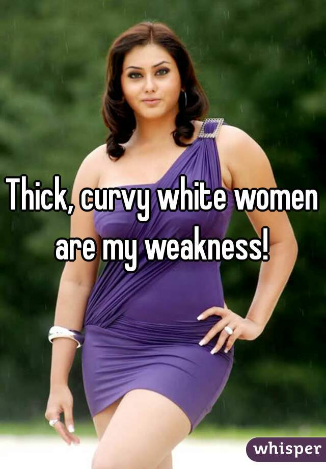 Thick curvy females