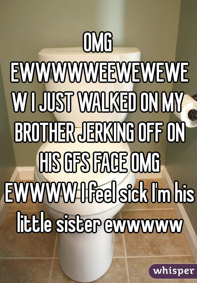 Brother jerk off by sister something is