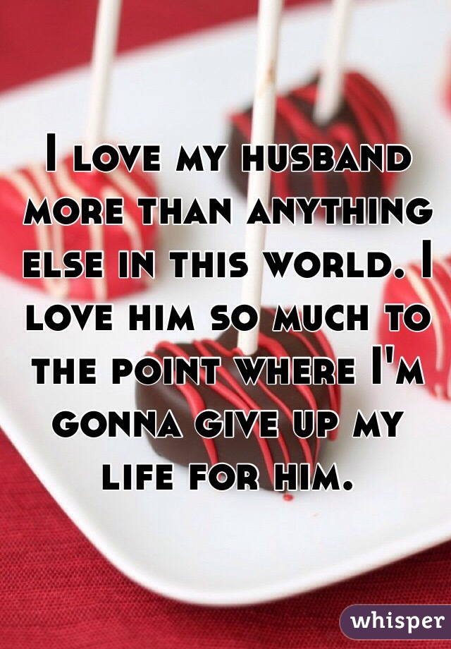 how can i love my husband more