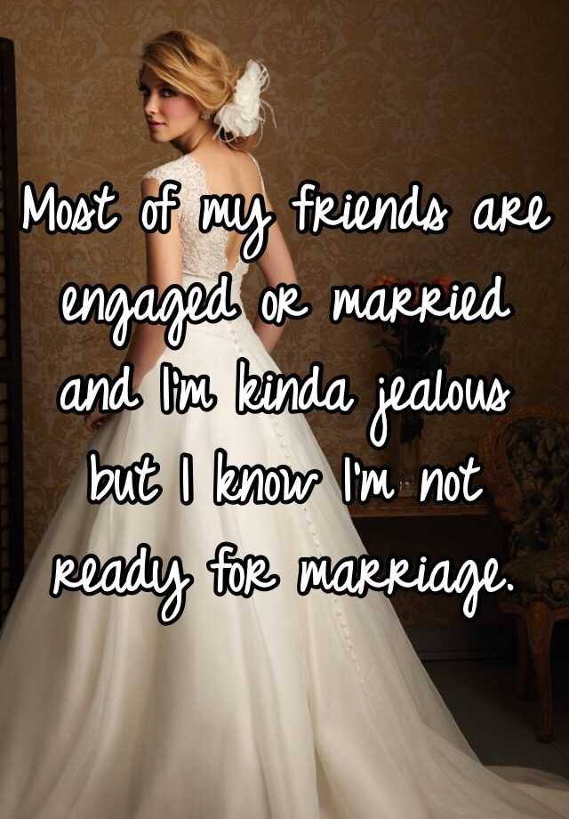 Do Am Know Married To I I Get How Ready