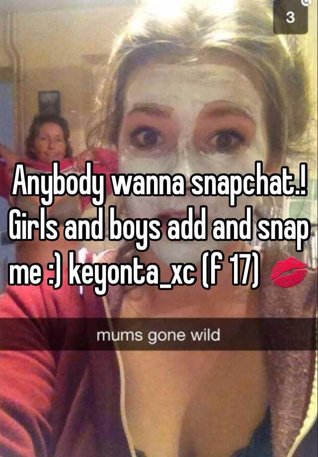 Snapchat me girls