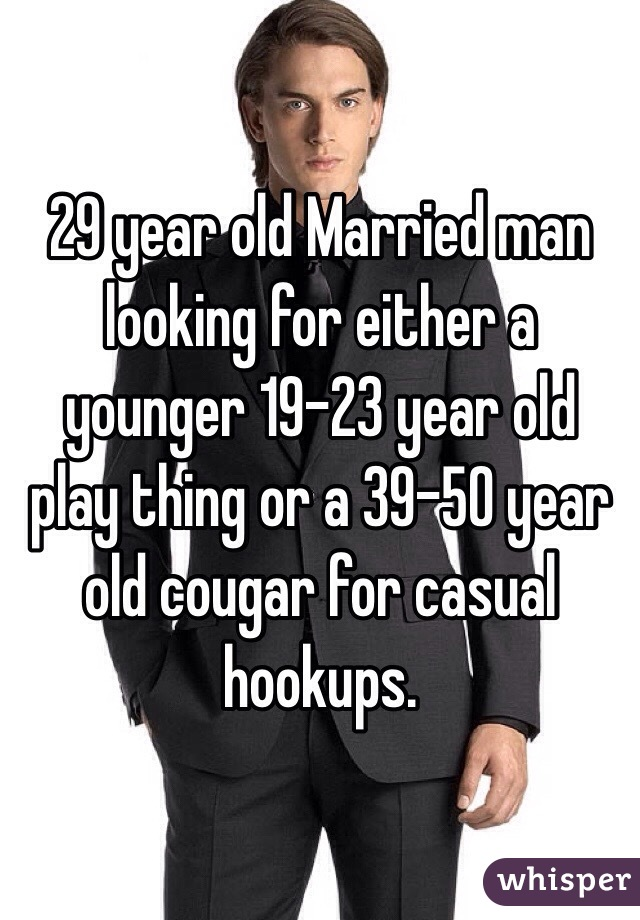 29 Year Old Man Hookup 19 Year Old
