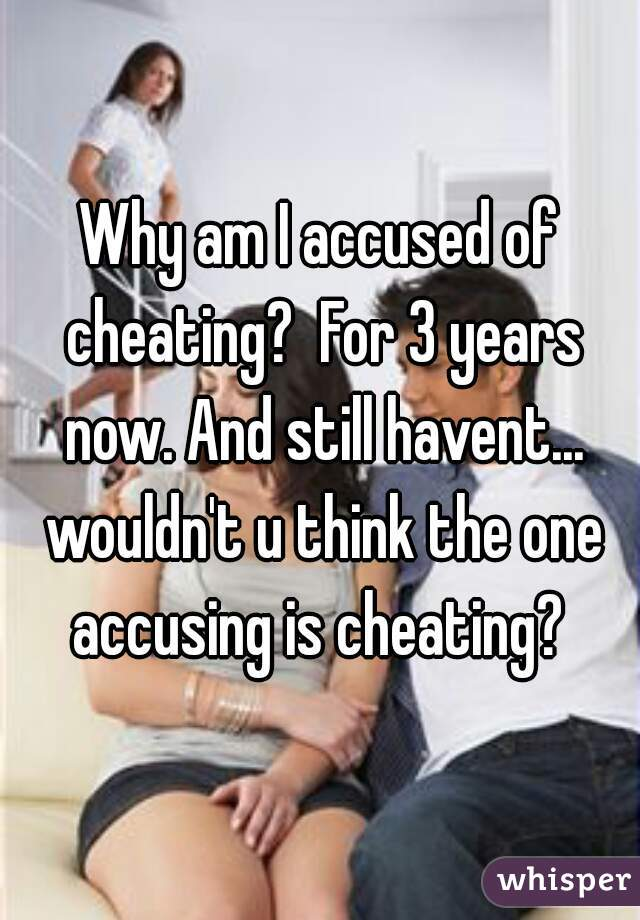 why am i cheating