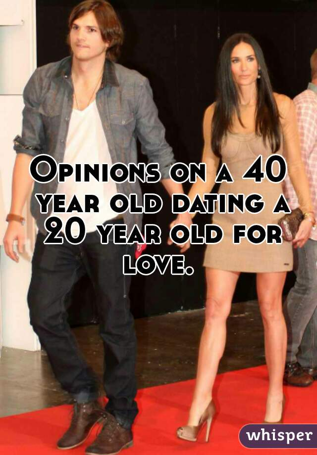 40 Year Old Dating 20 Year Old