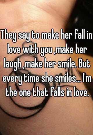 what to tell her to make her fall in love