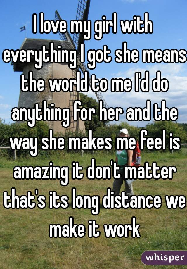what makes me feel this way my girl