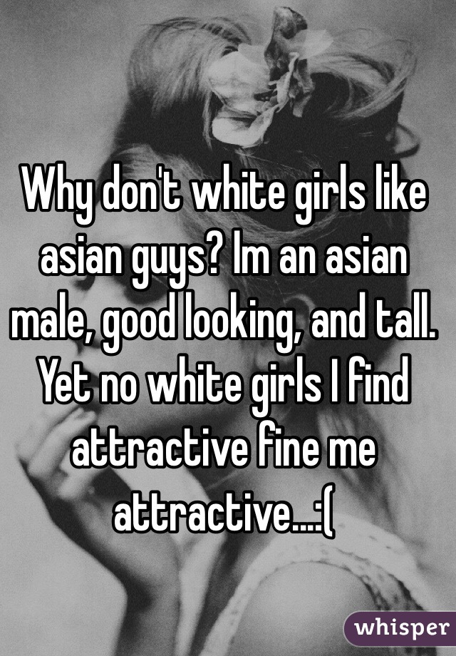 white girls looking for asian men