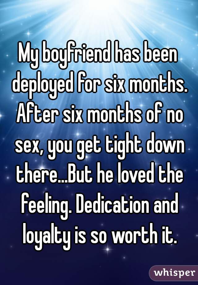 No sex for six months
