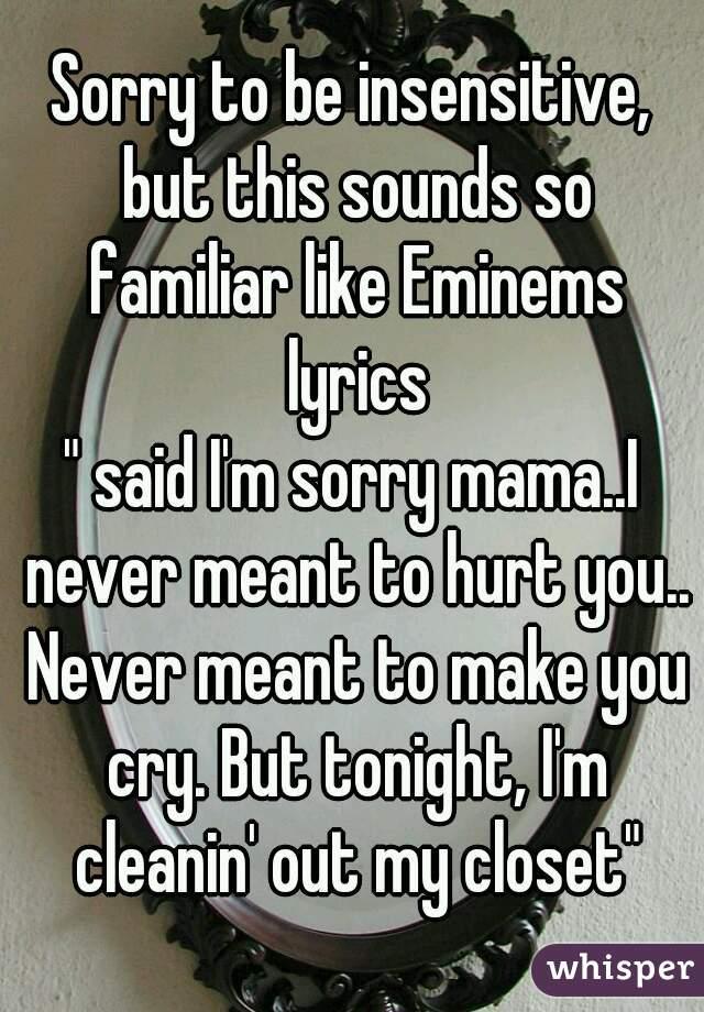 Im sorry that i hurt you lyrics