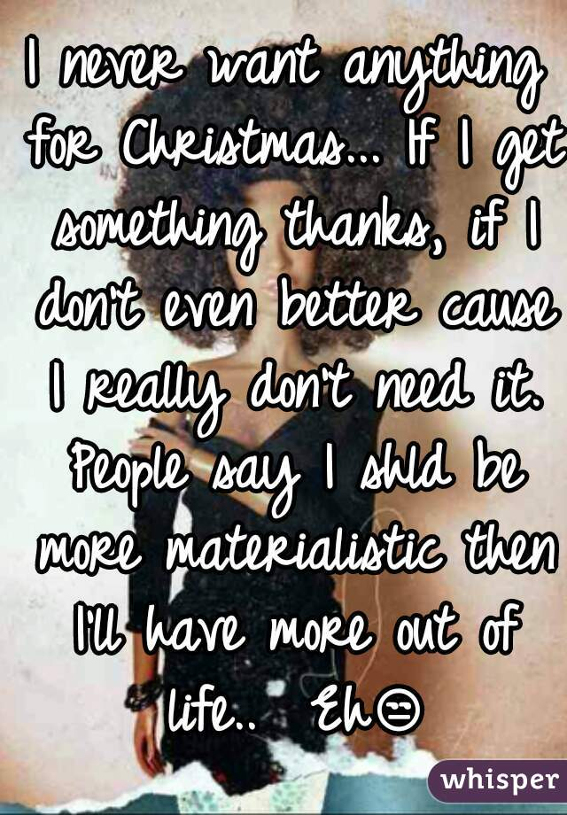 Best I Dont Want Anything For Christmas Image Collection