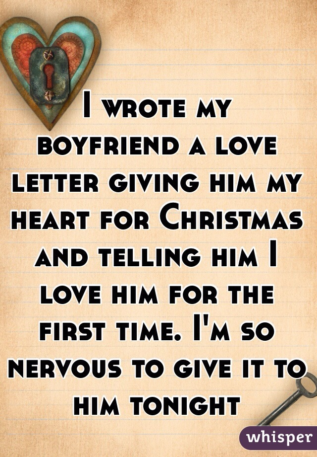 I Wrote My Boyfriend A Love Letter Giving Him My Heart For Christmas