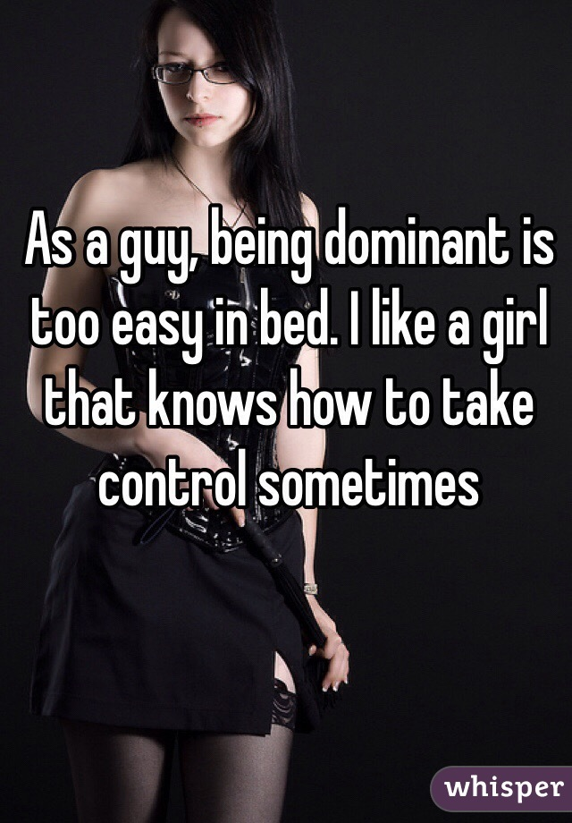 How To Dominate Your Girlfriend In Bed