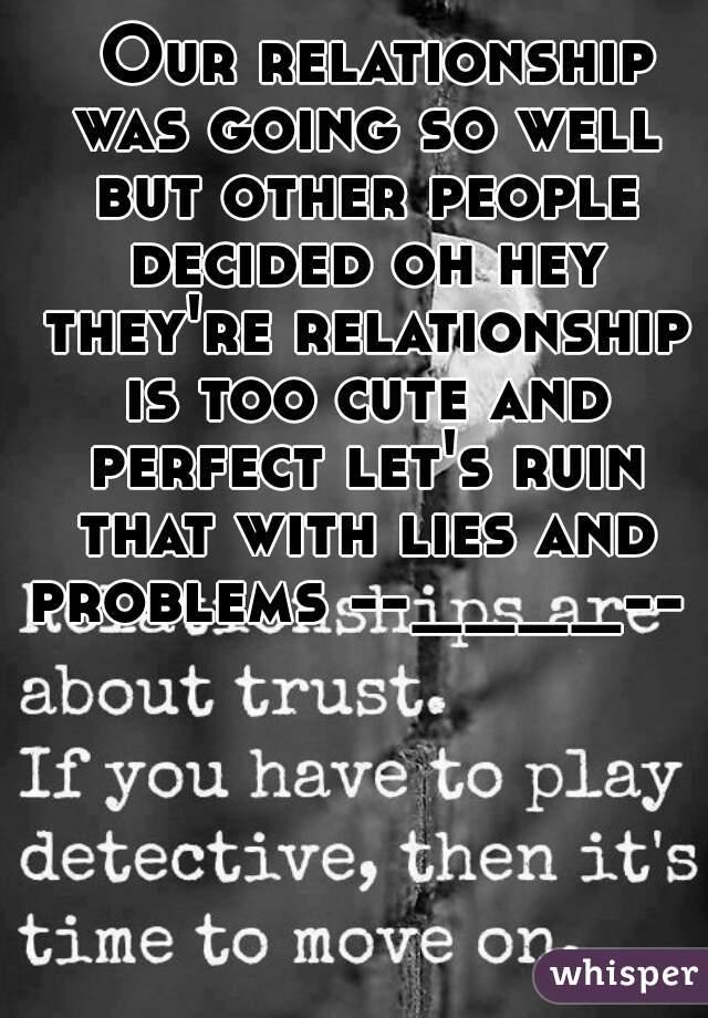 How lying destroys relationships