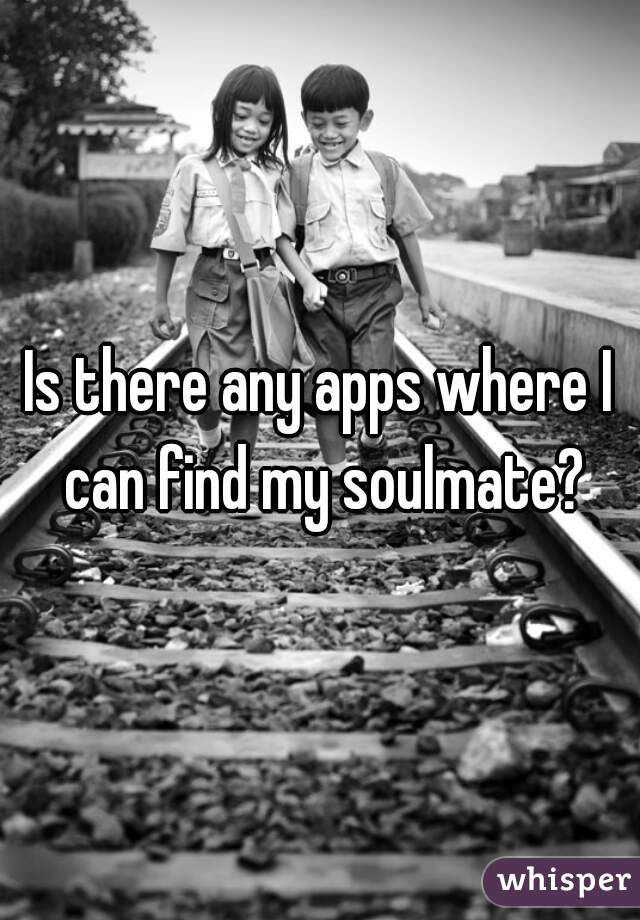 Where will i find my soulmate
