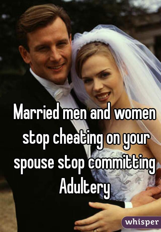 How To Stop Cheating On Your Spouse