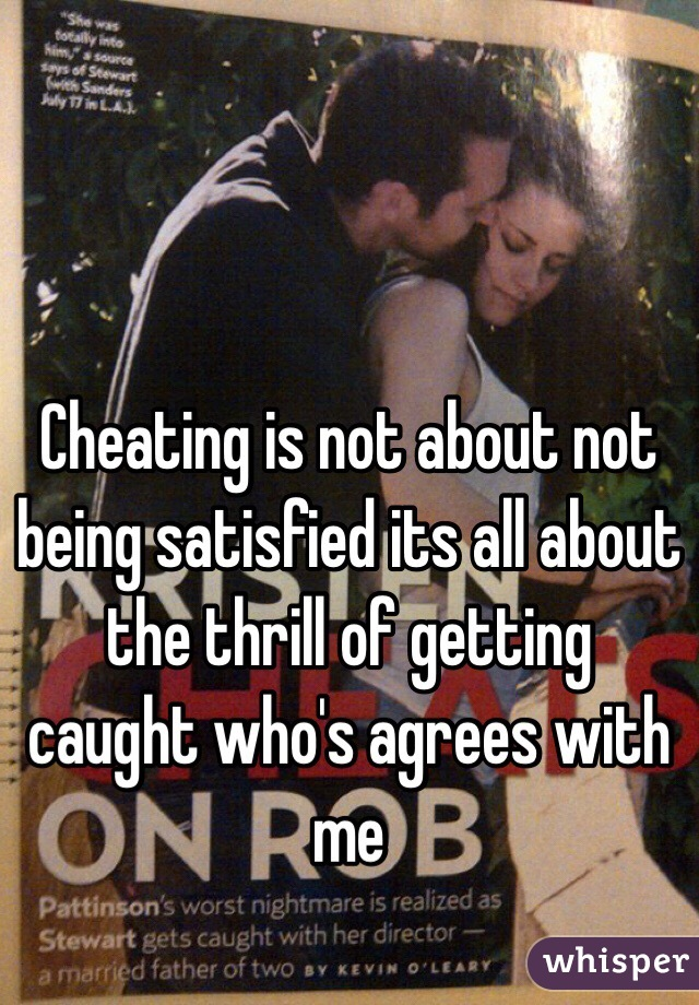 The thrill of cheating