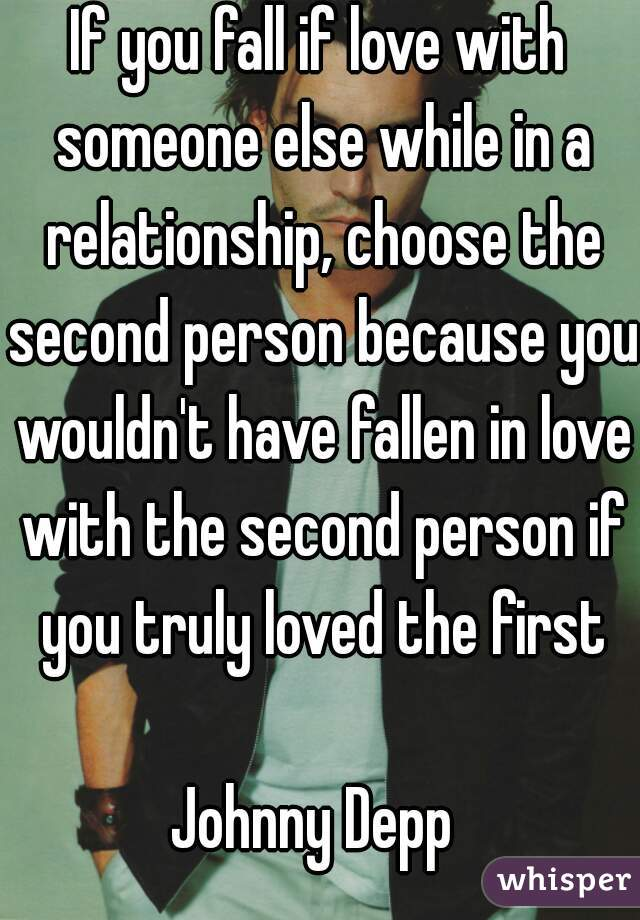 Loving Someone Else While In A Relationship