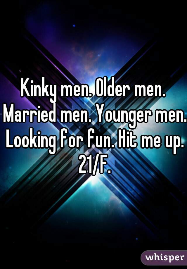 Married men looking for fun