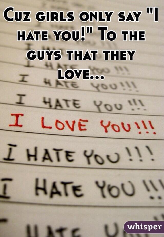 hate you girl
