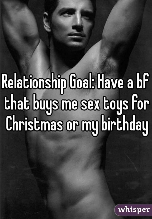 My boyfriend buys me sex toys