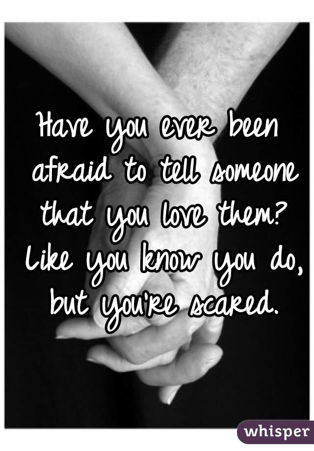 when can you tell someone you love them