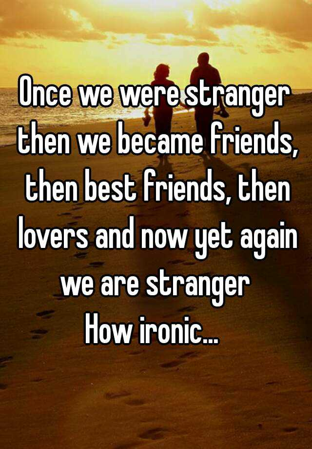 Once  We Were Friends