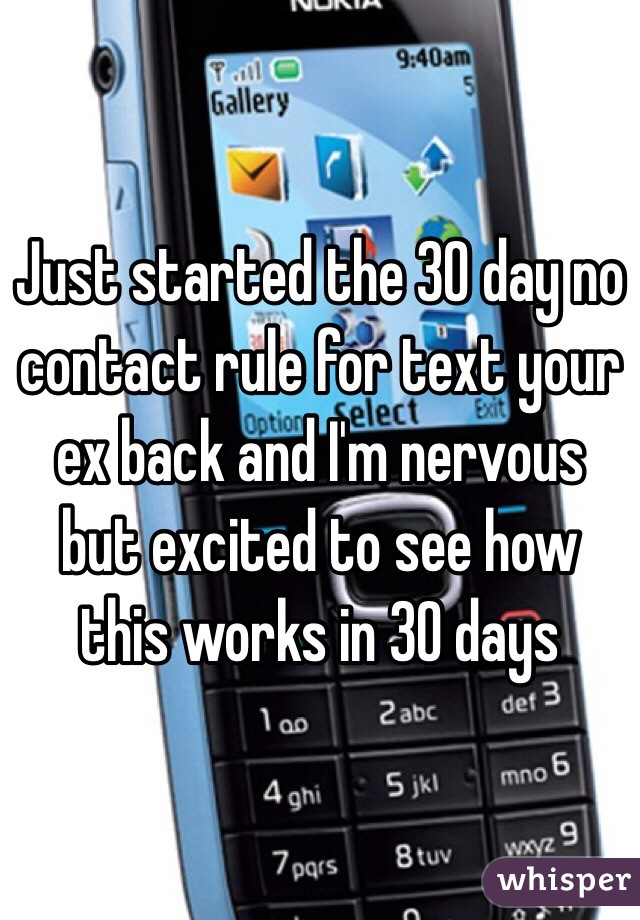 Just started the 30 day no contact rule for text your ex