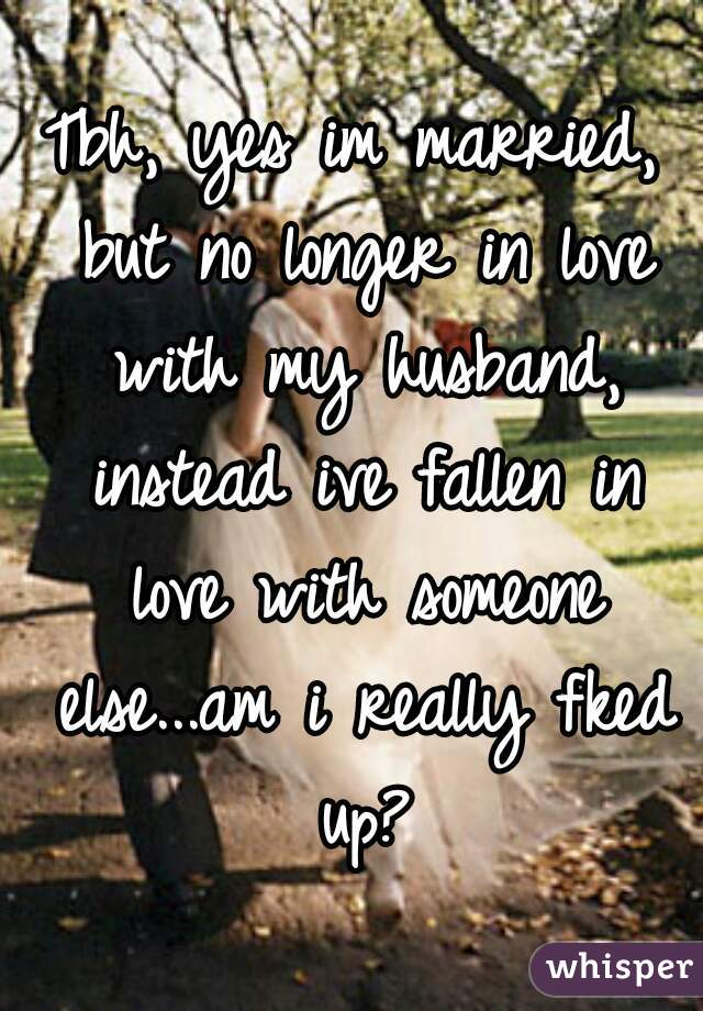 Married but not in love