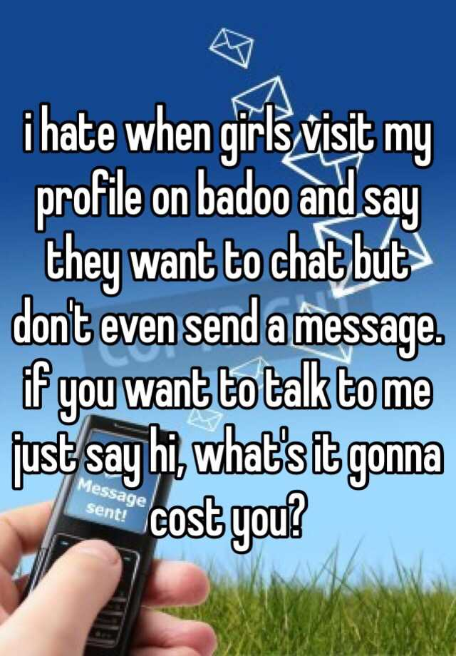 How to talk to girls on badoo