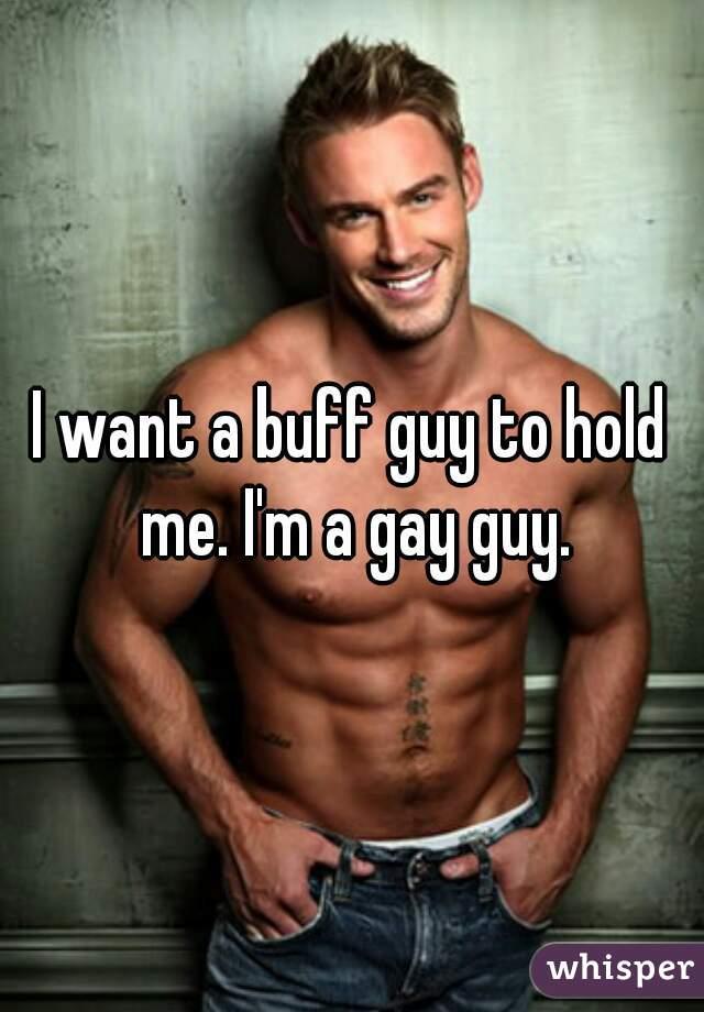 Buff and gay