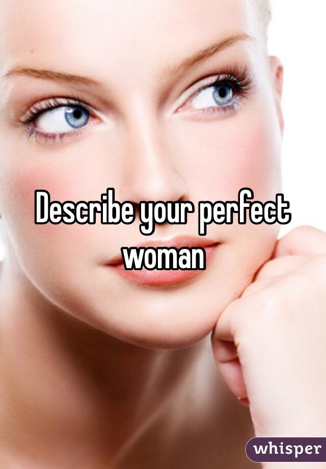 describe your perfect girl