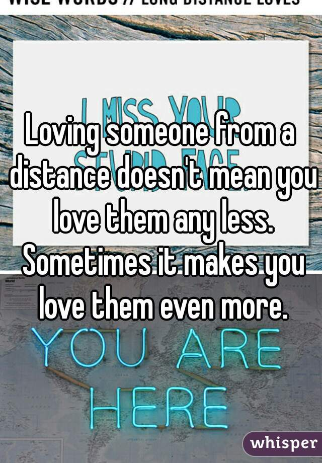 Loving someone from a distance