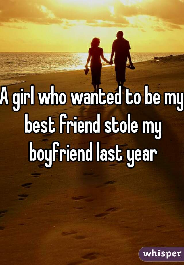 you stole my boyfriend