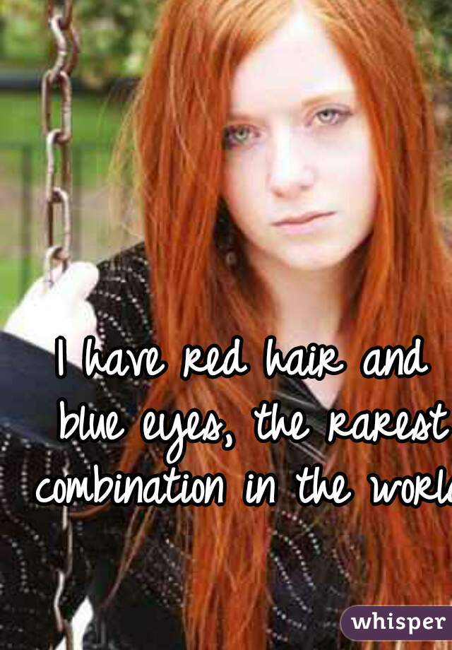 Have Red Hair And Blue Eyes The Rarest Combination In The World