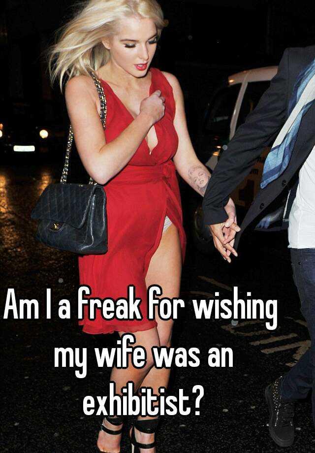 Wife Is A Freak