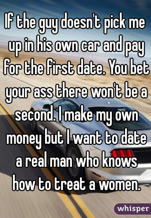 he didn t pay for the first date