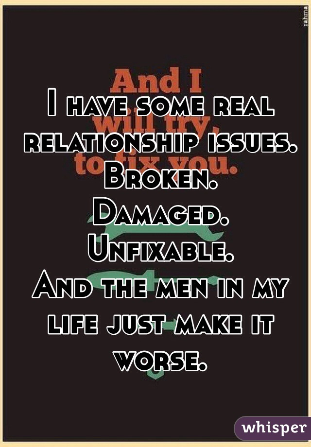 Unfixable relationship