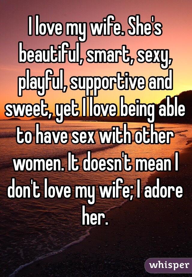 My sweet sexy wife