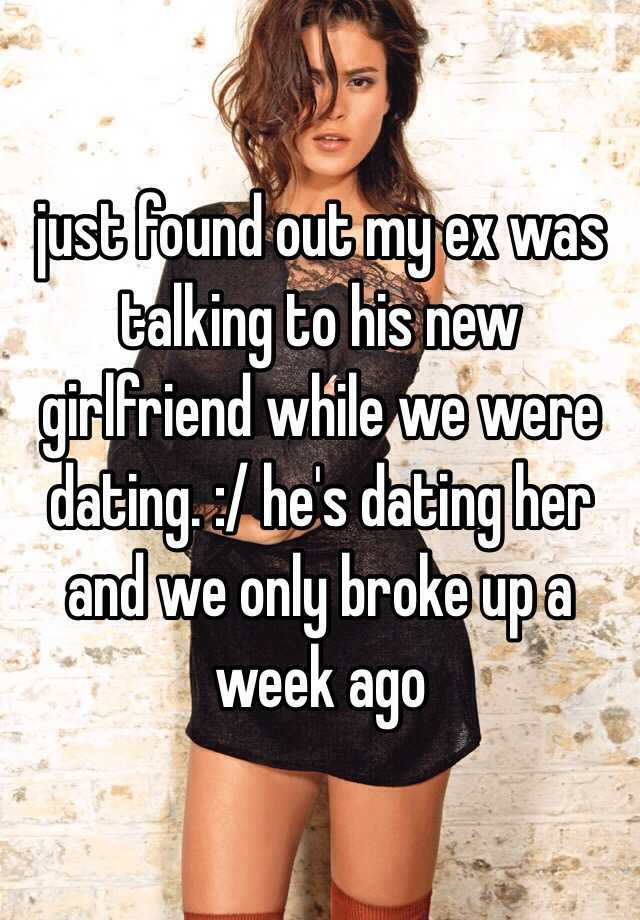 dating guy who just broke up with girlfriend Broke up with loving girlfriend  now feeling awful/scared  sounds like you got bored of her man it's truly a shame when a girl is that into you, the challenge and excitement is gone which is probably what ultimately happened  how did you break up with her because if you just broke up and didn't even talk about it of course you're.